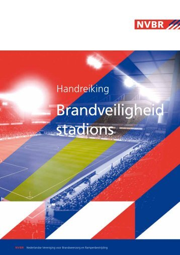 Handreiking Brandveiligheid Stadions.pdf - BrandweerKennisNet
