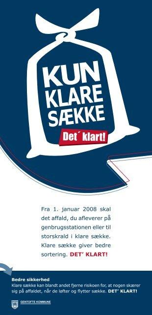 Fra 1. januar 2008 skal det affald, du afleverer på ... - Tankegang