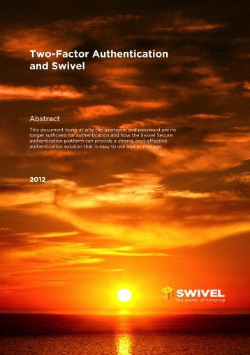 Two-Factor Authentication and Swivel - Swivel Secure