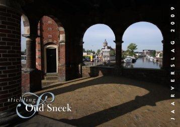 jaarverslag 2009.cdr - Stichting Oud Sneek
