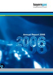 annual report 2006 (PDF) English version - Bayerngas GmbH