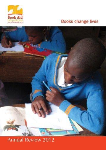 Annual Review 2012 - Book Aid International