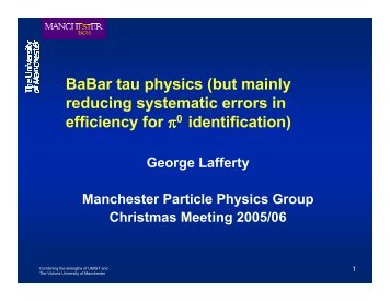 BaBar tau physics (but mainly reducing systematic errors in ... - HEP