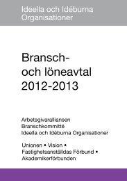Bransch- och löneavtal 2012-2013 - Fastighetsanställdas Förbund