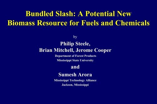 Bundled Slash: A Potential New Biomass Resource for Fuels and ...