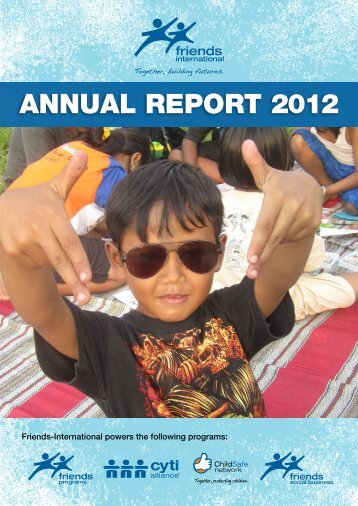 ANNUAL REPORT 2012 - Friends International