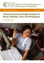 Informal Economy Budget Analysis in Brazil, Pakistan, Peru ... - WIEGO