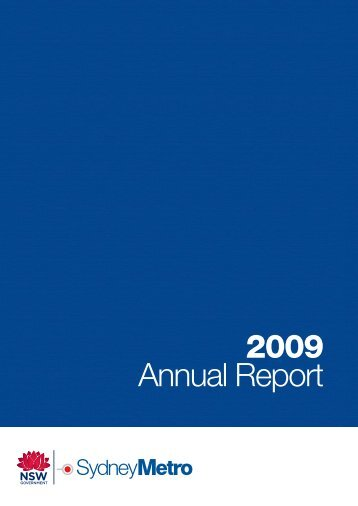 Sydney Metro Annual Report 2009 - Transport for NSW - NSW ...