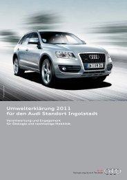Umwelterklärung 2011 für den Audi Standort Ingolstadt