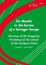 Six Months in the Service of a Stronger Europe