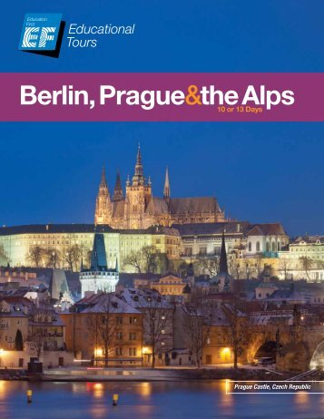 Berlin, Prague&the Alps - EF Educational Tours