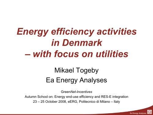 Energy efficiency activities in Denmark – with ... - Ea Energianalyse