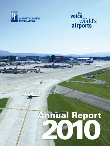 Annual Report 2010 - aci.aero - Airports Council International