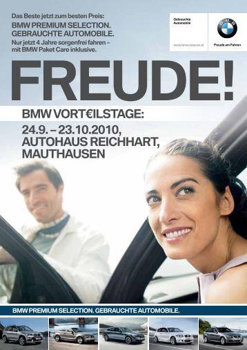 BMW PreMiuM Selection. - Autohaus Reichhart - Bmw