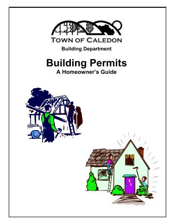 A Homeowner's Guide to Building Permits - Town of Caledon