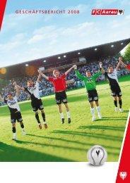 Geschäftsbericht 2008 - FC Aarau