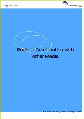 Radio in Combination with other Media - Commercial Radio Australia