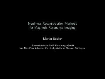 Nonlinear Reconstruction Methods for Magnetic Resonance Imaging
