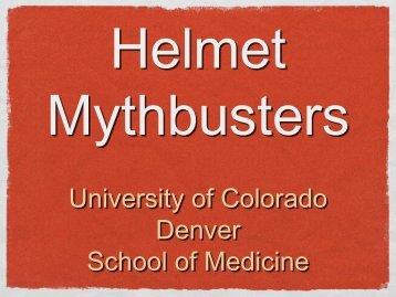 Helmet Mythbusters