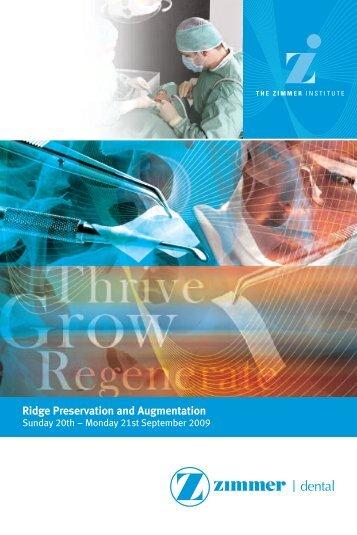 Ridge Preservation and Augmentation - Zimmer Dental