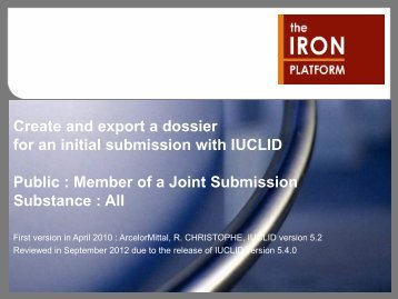 Create & export an IUCLID 5.4 dossier - The Iron Platform