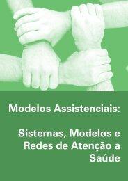 Sistemas, Modelos e Redes de Atenção a Saúde - Nescon