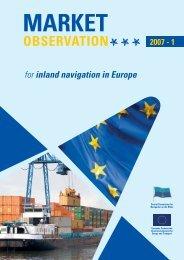 for inland navigation in Europe OBSERVATION MARKET 2007 - 1
