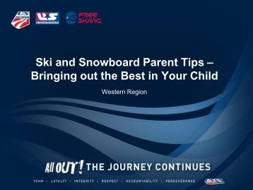 Ski and Snowboard Parent Tips – Bringing out the Best ... - My USSA
