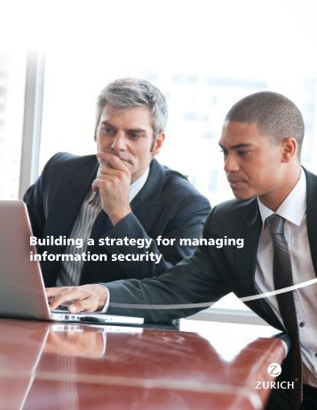 Building a strategy for managing information security - Zurich