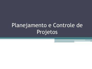 Planejamento e Controle de Projetos - Chasqueweb.ufrgs.br