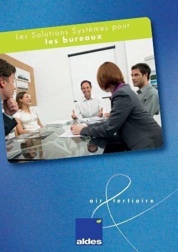 Les Solutions Systèmes pour les bureaux - Aldes