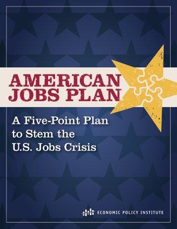 AMERICAN JOBS PLAN A Five-Point Plan to