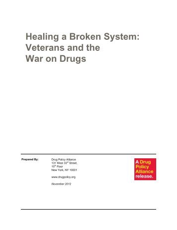 Healing a Broken System - Drug Policy Alliance