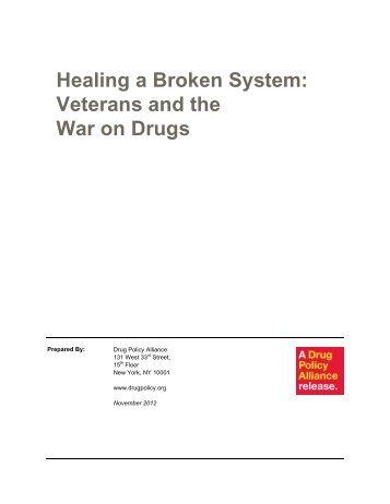Healing a Broken System - Drug Policy Alliance