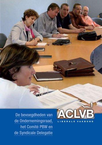 Bevoegdheden van ondernemingsraad, CPBW en synd ... - Aclvb