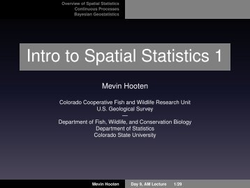 Spatial Statistics Overview and Bayesian Geostatistics