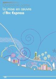 Quatrième partie La mise en œuvre d'Arc Express