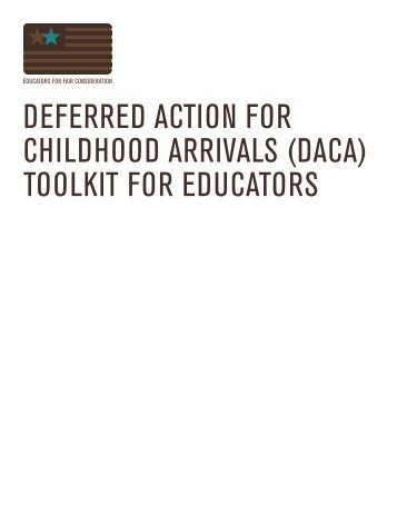 Deferred Action for Childhood Arrivals (DACA) - Educators for Fair ...