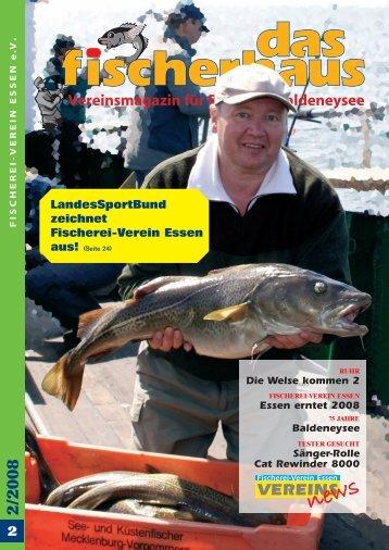 das Fischerhaus 2 Ausgabe 2008 - Fischerei-Verein Essen e.V.