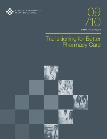 Annual Report - 2010 - College of Pharmacists of British Columbia