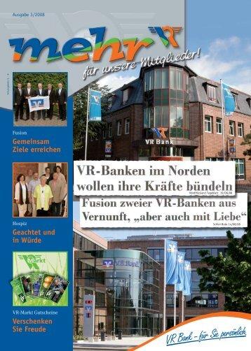 Gemeinsam Ziele erreichen Geachtet und in ... - VR Bank eG, Niebüll