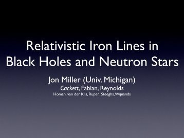 Relativistic Iron Lines in Black Holes and Neutron Stars - HEASARC