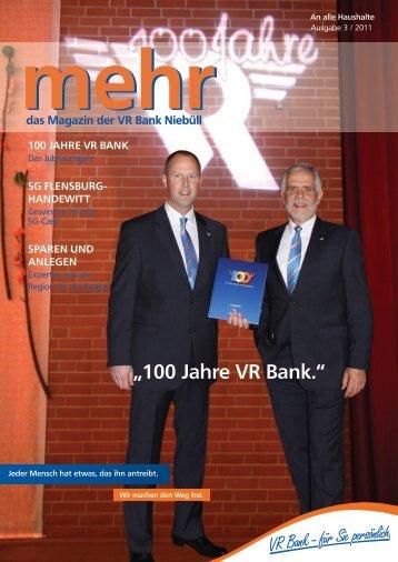 """""""100 Jahre VR Bank."""" - VR Bank eG, Niebüll"""