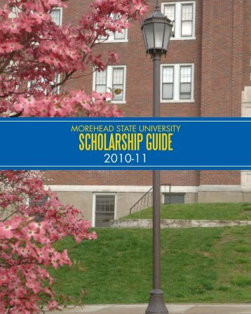 SCHOLARSHIP GUIDE - Morehead State University