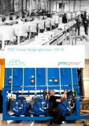 PMC Group Norge gjennom 100 år