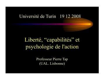 """Liberté, """"capabilités"""" et h l i d l' i psychologie de l'action - Pierre TAP"""