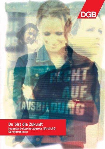 Kurzkommentar zum Jugendarbeitsschutzgesetz - IG Metall Karlsruhe