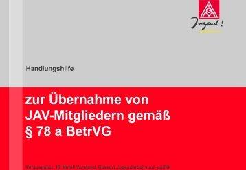 zur Übernahme von JAV-Mitgliedern gemäß § 78 a BetrVG - IG Metall