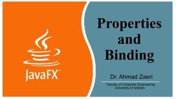 Properties and Binding