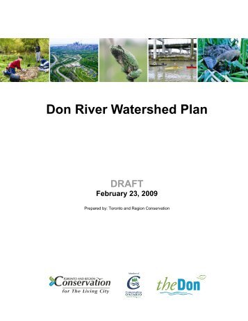 Don River Watershed Plan DRAFT February 23, 2009 - Toronto and ...